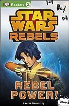 DK Readers L2: Star Wars Rebels: Rebel Power! (DK Readers Level 2)