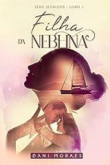 Filha da Neblina: Série Segredos 1 eBook Kindle