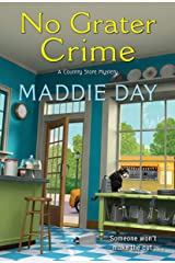 No Grater Crime (A Country Store Mystery Book 9) Kindle Edition