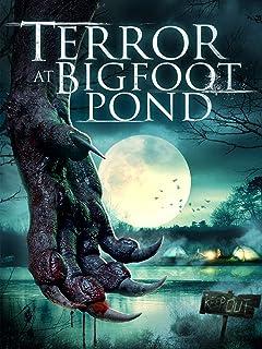 Terror at Bigfoot Pond