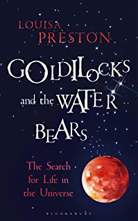 Goldilocks and the Water Bears (Bloomsbury Sigma)
