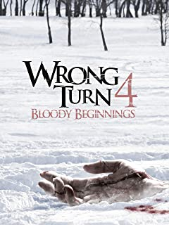Wrong Turn 4: Bloody Beginnings (Unrated)