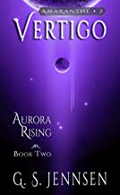 Vertigo: Aurora Rising Book Two (Amaranthe 2)