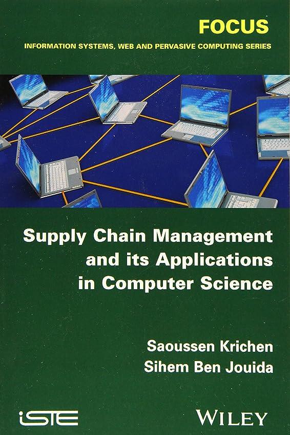 はず家庭七面鳥Supply Chain Management and its Applications in Computer Science (Focus)