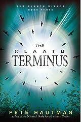 The Klaatu Terminus (Klaatu Diskos Book 3) Kindle Edition