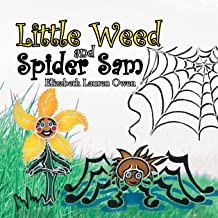 Little Weed and Spider Sam