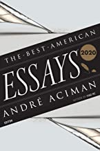 The Best American Essays 2020 (The Best American Series ®)
