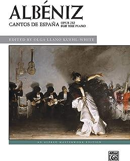 Cantos de España, Op. 232 (Alfred Masterwork Edition)