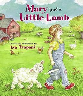 Mary Had a Little Lamb (Iza Trapani's Extended Nursery Rhymes)