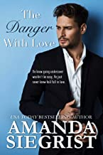 The Danger With Love