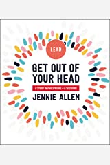 Get Out of Your Head Leader's Guide: A Study in Philippians Kindle Edition