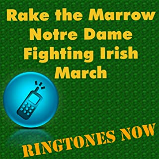 Rake of the Marrow Notre Dame March Fighting Irish March