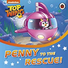 Top Wing Penny to the Rescue!