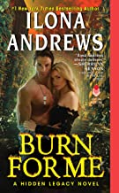 Burn for Me: A Hidden Legacy Novel: 1