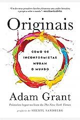 Originais: Como os inconformistas mudam o mundo (Portuguese Edition) Kindle Edition