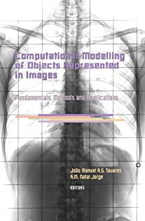 Computational Modelling of Objects Represented in Images. Fundamentals, Methods and Applications: Proceedings of the International Symposium CompIMAGE ... in Engineering, Water and Earth Sciences)