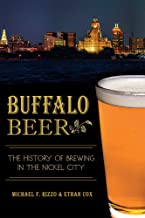 Buffalo Beer:: The History of Brewing in the Nickel City (American Palate)