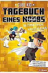 Tagebuch eines ultimativen Kriegers: Ein Abenteuer für Minecrafter (Tagebuch eines Noobs 5) (German Edition) Kindle Edition