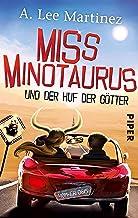 Miss Minotaurus: und der Huf der Götter (German Edition)
