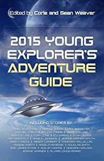 2015 Young Explorer's Adventure Guide (Young Explorer's Adventure Guides Book 1)