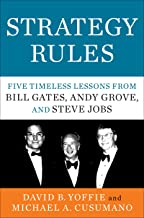 Strategy Rules: Five Timeless Lessons from Bill Gates, Andy Grove, and Steve Jobs (English Edition)