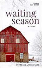 Waiting Season: a novel (Book 4)