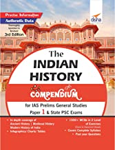 The History Compendium for IAS Prelims General Studies Paper 1 & State PSC Exams