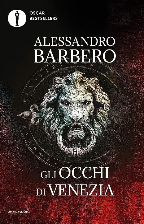 Libri di alessandro barbero - gli occhi di venezia (italiano) copertina flessibile mondadori 978-8804734567
