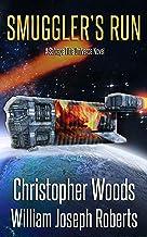 Smuggler's Run: A Salvage Title Universe Novel (The Coalition Book 7)
