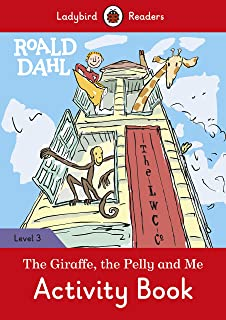 Roald Dahl: The Giraffe and the Pelly and Me Activity Book – Ladybird Readers Level 3