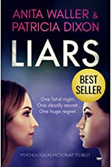 Liars: psychological fiction at its best Kindle Edition