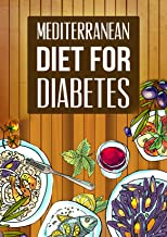 Best mediterranean diet for diabetes type 2 Reviews