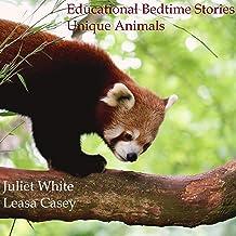 Educational Bedtime Stories: Unique Animals: Educational Bedtime Stories, Book 3