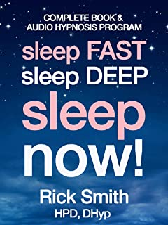 Sleep Fast, Sleep Deep, Sleep Now: The All-New Hypnosis Approach to Insomnia - Includes Ten Audio Recordings