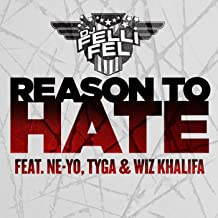 Reason To Hate (feat. Ne-Yo, Tyga & Wiz Khalifa) [Explicit]