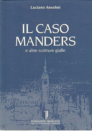 Il caso Manders e altre scritture gialle