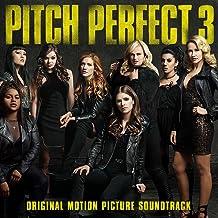 Pitch Perfect 3: Original Motion Picture Soundtrack