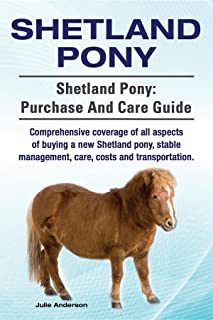 Shetland Pony. Shetland Pony comprehensive coverage of all aspects of buying a new Shetland pony, stable management, care, costs and transportation. Shetland Pony: purchase and care guide.