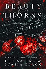 Beauty and the Thorns: a Dark Romance (Beauty and the Rose Book 2) (English Edition) Format Kindle