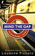 Mind the Gap: English short stories for pre-intermediate with glossaries - Level 3