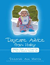 Daycare Advice from Haley: Advice from a 5 - Year - Old