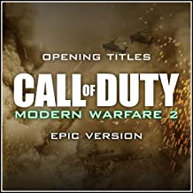Opening Titles (from 'Call of Duty: Modern Warfare 2') - Epic Version