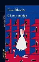 Cásate conmigo (Spanish Edition)