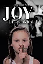Joy Unspeakable: Toxic Faith and Rose-Colored Glasses