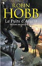 Les Cités des Anciens (Tome 8) - Le puits d'Argent (French Edition)