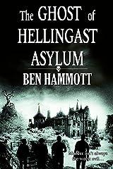 The Ghost of Hellingast Asylum Kindle Edition