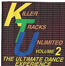 Killer Tracks Unlimited 2 - The Ultimate Dance Experience