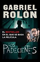 Los padecientes (Spanish Edition)