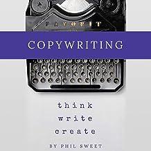 Copywriting: Think Write Create