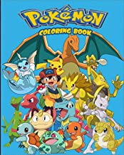 pokemon coloring book: a special & amazing coloring book for kids & adults,103-pages to color